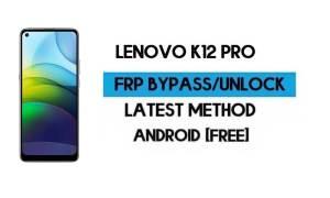 Lenovo K12 Pro FRP Lock Bypass – Unlock Google GMAIL [Android 10]