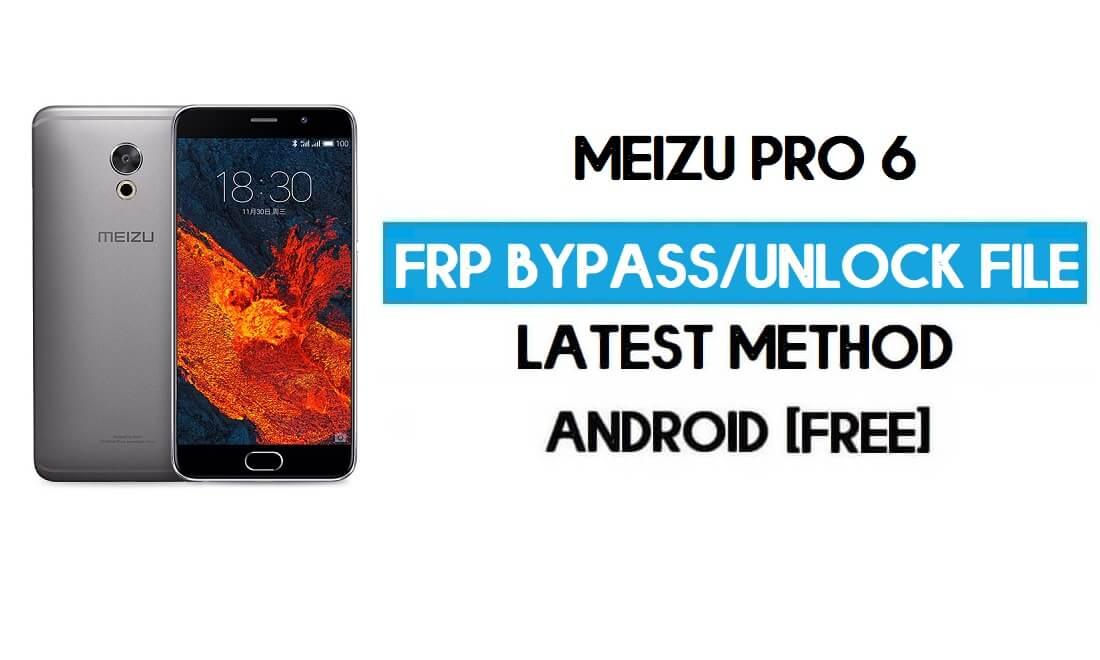 Meizu Pro 6 FRP File (Unlock Google GMAIL Lock) Free Download
