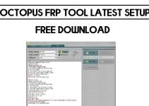 Octopus FRP Tool Latest Setup Free Download (All Version) – 2021