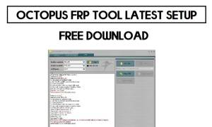 Octopus FRP Tool Latest Setup Free Download (All Version)
