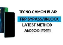 Tecno Camon 15 Air FRP Lock Bypass – Unlock GMAIL Lock Without PC [Android 10]