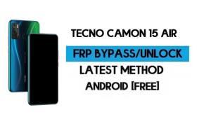 Tecno Camon 15 Air FRP Lock Bypass – Unlock GMAIL [Android 10] 2021