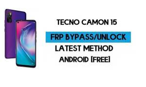 Tecno Camon 15 FRP Lock Bypass – Unlock Gmail [Android 10] free 2021