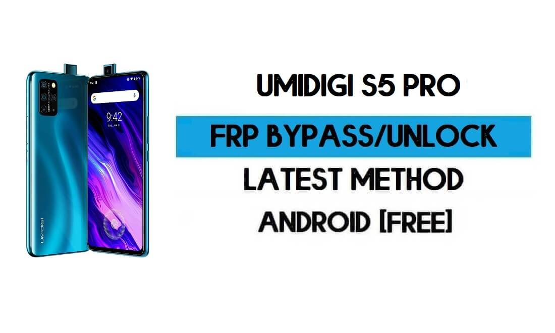 UMiDIGI S5 Pro FRP Bypass Without PC - Unlock Gmail Lock Android 10