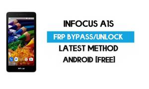 InFocus A1s FRP Bypass – Unlock Gmail Lock Android 7.0 (Without PC)
