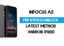 InFocus A2 FRP Bypass – Unlock Gmail Lock (Android 7.0) [Fix Location & Youtube Update]