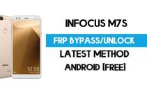InFocus M7s FRP Bypass – Unlock Gmail Lock (Android 7.0) [Fix Location & Youtube Update]