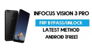 InFocus Vision 3 Pro FRP Bypass – Unlock Gmail Lock (Android 7.0) [Fix Location & Youtube Update]