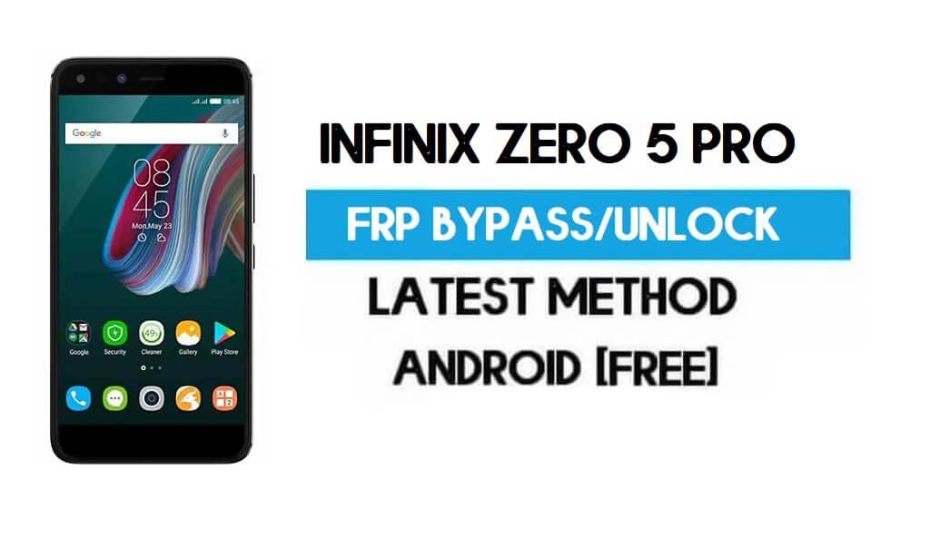 Infinix Zero 5 Pro FRP Bypass – Unlock Gmail Lock Android 7 Without PC