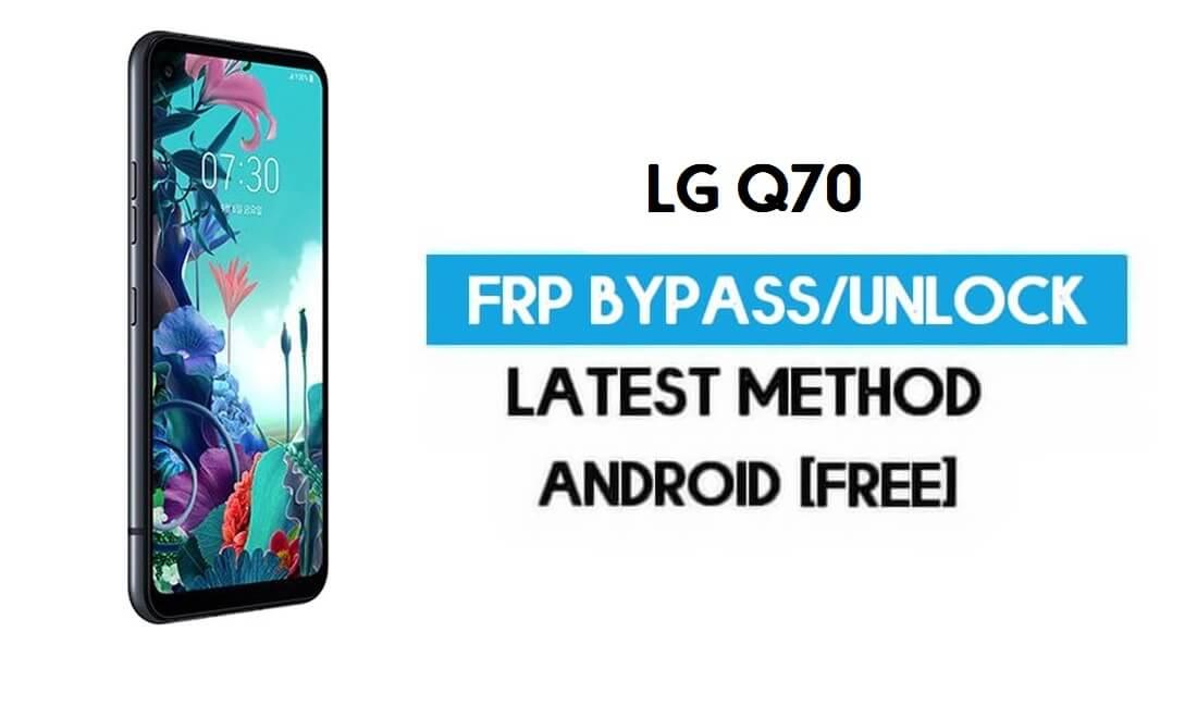 Unlock LG Q70 FRP/Google Lock Bypass With SIM (Android 9) Latest