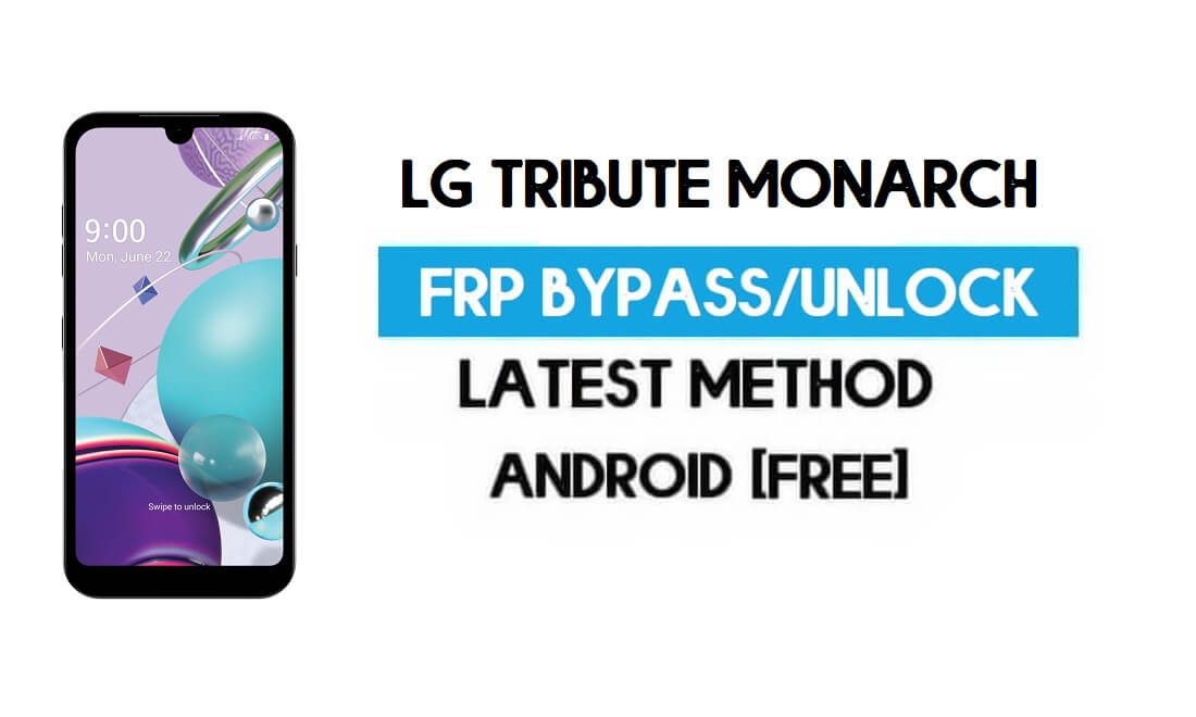 LG Tribute Monarch FRP Lock Bypass - Unlock GMAIL Android 10 Latest