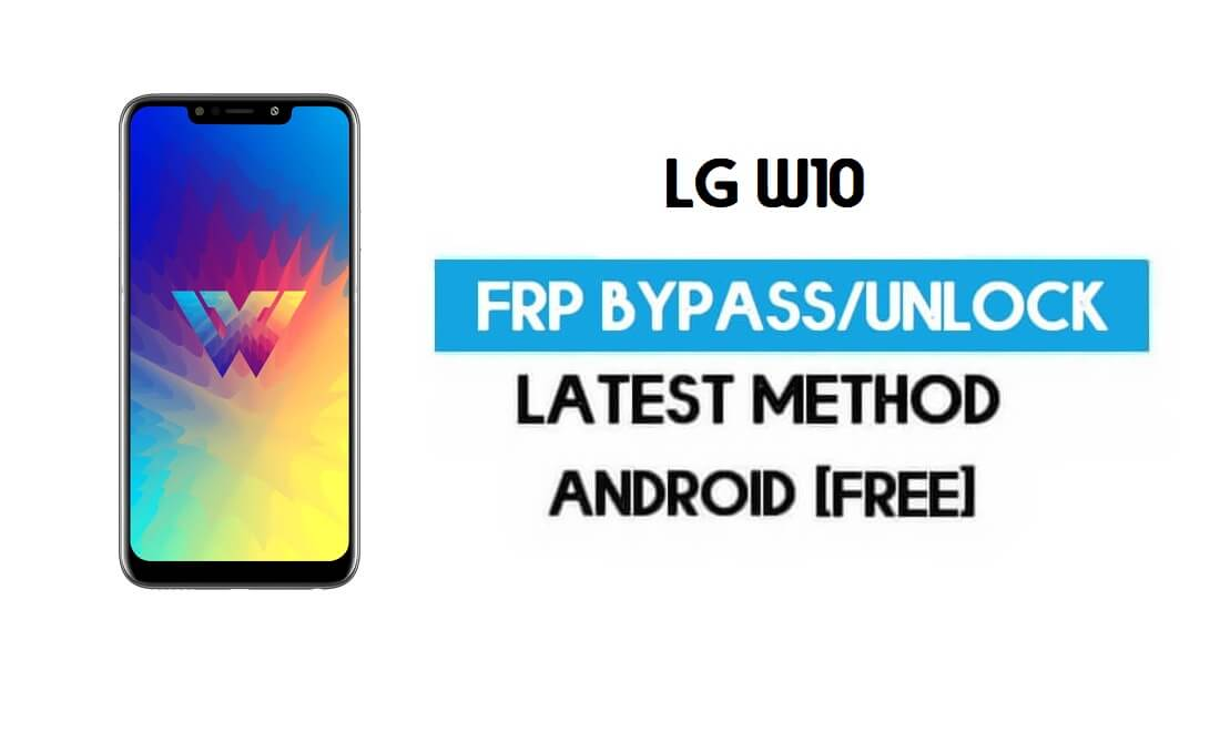 Unlock LG W10 FRP/Google Lock Bypass With SIM (Android 9) Latest