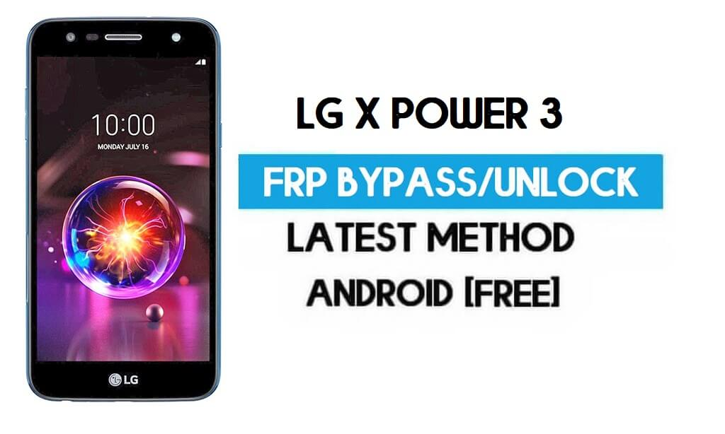 LG X Power 3 FRP Bypass – Unlock Google GMAIL Lock [Android 8.1] Without PC/APK