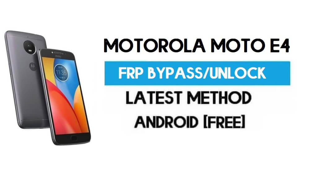 Motorola Moto E4 FRP Bypass – Unlock Google Gmail Lock Android 7.1