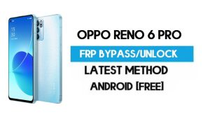 Oppo Reno 6 Pro Android 11 FRP Bypass – Unlock Gmail Without PC
