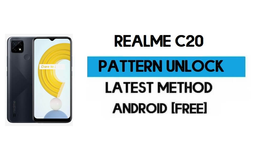 Realme C20 Pattern Unlock File (Remove Screen Lock) Without AUTH (RMX3061, RMX3063) – SP Flash Tool