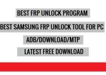 Best Samsung FRP Unlock Tool For PC Free Download | Latest 2021 Version