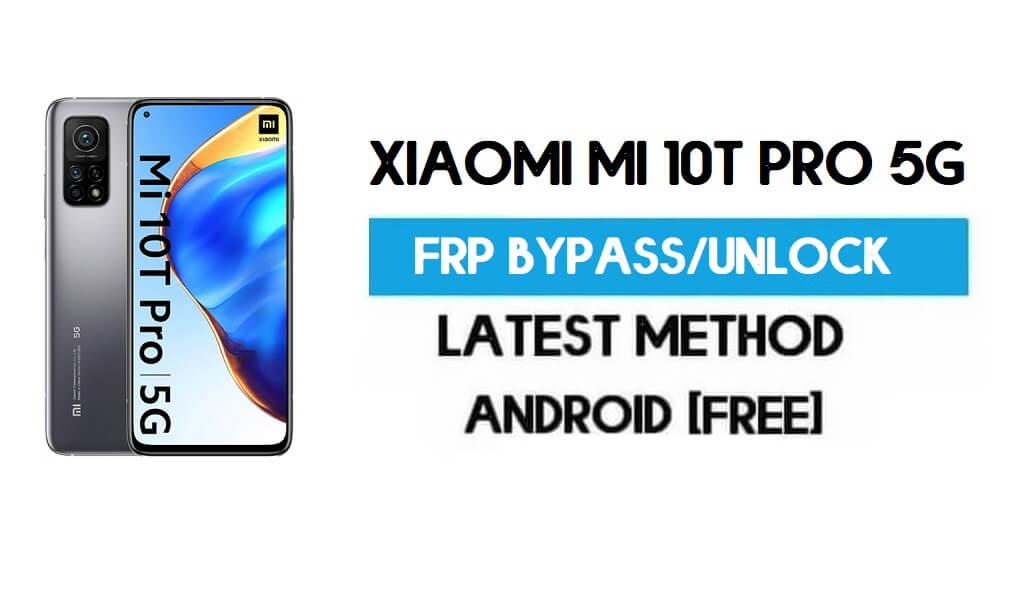 Xiaomi Mi 10T Pro 5G MIUI 12.5 FRP Unlock/Google Account Bypass