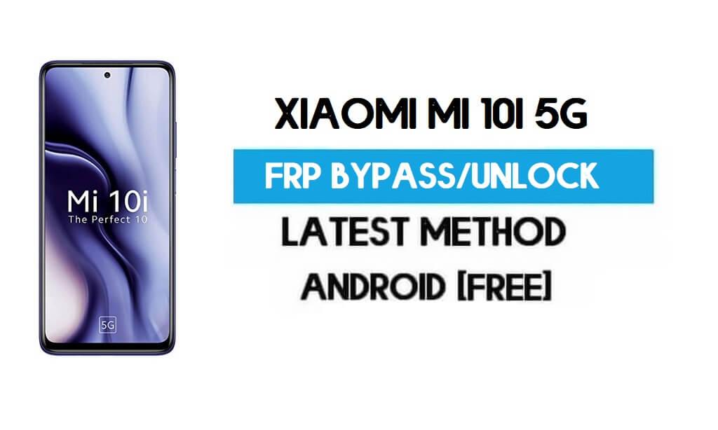 Xiaomi Mi 10i 5G MIUI 12.5 FRP Unlock/Google Account Bypass – NO SECOND SPACE – 2021