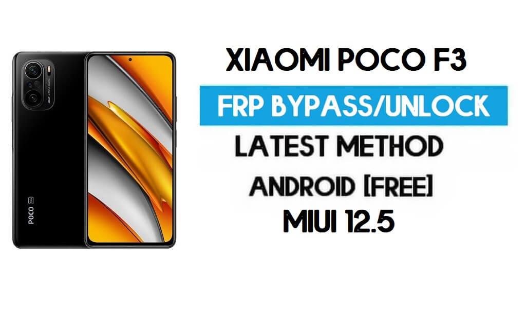 Xiaomi Poco F3 MIUI 12.5 FRP Unlock/Google Account Bypass (2021)