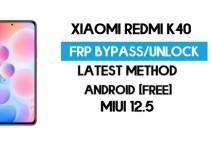 Xiaomi Redmi K40 MIUI 12.5 FRP Unlock/Google Account Bypass – NO SECOND SPACE – 2021
