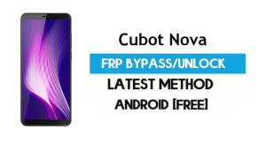 Cubot Nova FRP Bypass – Unlock Gmail Lock Android 8.1 Without PC