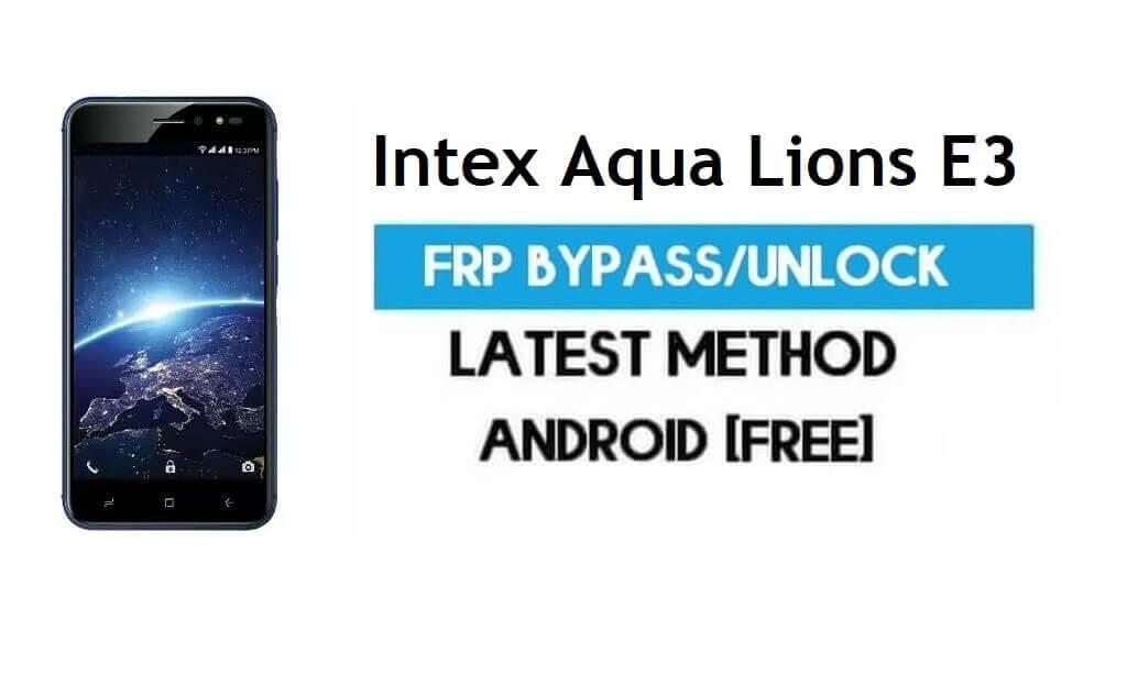 Intex Aqua Lions T1 Lite FRP Bypass – Unlock Gmail Lock Android 7.0