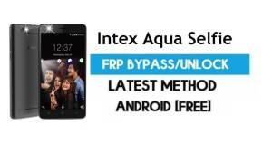 Intex Aqua Selfie FRP Bypass – Unlock Gmail Lock Android 7.0 No PC