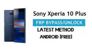 Sony Xperia 10 Plus FRP Bypass – Unlock Gmail Lock Android 9.0 No PC