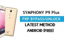 Symphony P9 Plus FRP Bypass – Unlock Gmail Lock (Android 7.0) [Fix Location & Youtube Update]