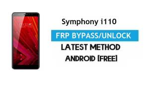 Symphony i110 FRP Bypass – Unlock Gmail Lock Android 7.0 Without PC