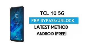 TCL 10 5G FRP Bypass Android 11 – Unlock Gmail Verification Without PC