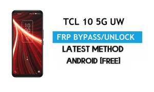 TCL 10 5G UW FRP Bypass Android 10 – Unlock Gmail Lock [Without PC]