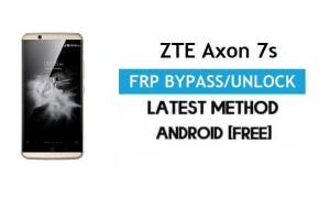 ZTE Axon 7s FRP Bypass – Unlock Gmail Lock Android 7 Without PC