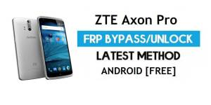 ZTE Axon Pro FRP Bypass Android 6.0.1 – Unlock Google Gmail Lock [Without PC]