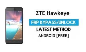 ZTE Hawkeye FRP Bypass – Unlock Google Gmail Lock Android 7.0 Free