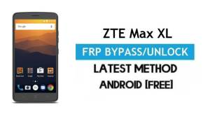 ZTE Max XL FRP Bypass – Unlock Gmail Lock Android 7.1 Without PC