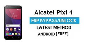 Alcatel Pixi 4 5045T/D/X/A FRP Bypass No PC – Unlock Gmail Android 6.0