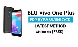 BLU Vivo One Plus FRP Bypass Without PC – Unlock Gmail Android 7.1