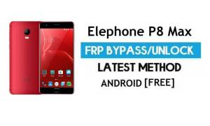 Elephone P8 Max FRP Bypass Without PC – Unlock Gmail Lock Android 7