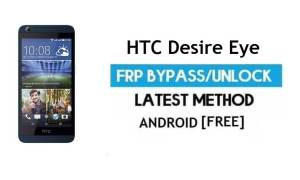 HTC Desire Eye FRP Bypass – Unlock Google Verification (Android 6.0) – Without PC