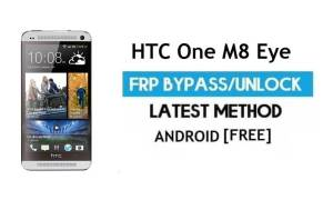HTC One M8 Eye FRP Bypass Without PC – Unlock Gmail Lock Android 6