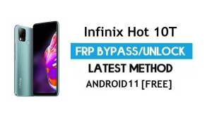 Infinix Hot 10T X689C FRP Bypass Android 11 – Unlock Gmail lock -No PC