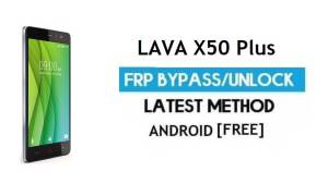 Lava X50 Plus FRP Unlock Google Account Bypass | Android 6.0 No PC