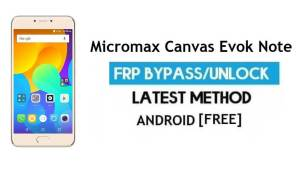 Micromax Canvas Evok Note E453 FRP Bypass Without PC Android 6.0