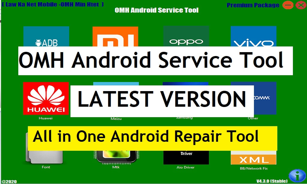 All in One Android Repair Tool 2021 | OMH Android Service Tool V4.3.0