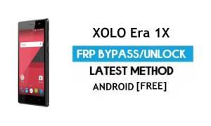 Xolo Era 1X FRP Bypass – Unlock Google Gmail Lock (Android 6.0) Without PC Latest