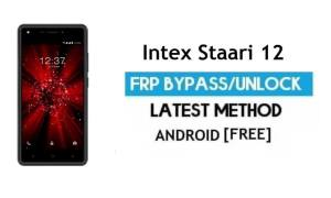 Intex Staari 12 FRP Bypass – Unlock Gmail Lock Android 7.0 Without PC