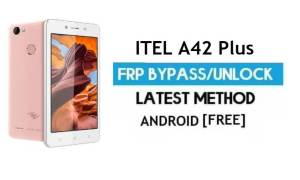 Itel A42 Plus FRP Bypass – Unlock Gmail Lock Android 7.0 Without PC