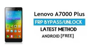 Lenovo A7000 Plus FRP Unlock Google Account Bypass Android 6.0 Free